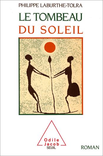 Tombeau du Soleil (Le)