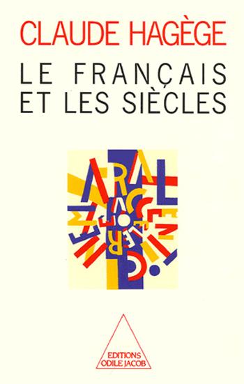Français et les Siècles (Le)