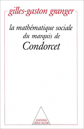 mathématique sociale du marquis de Condorcet (La)