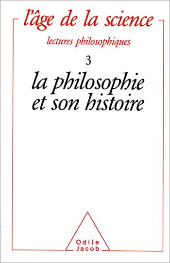 La Philosophie et son histoire