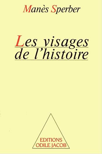 Visages de l'histoire (Les)