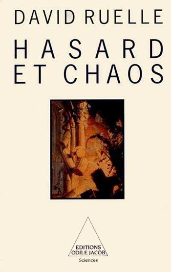Hasard et chaos. Odile Jacob