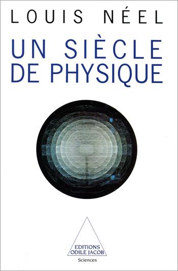 Un siècle de physique