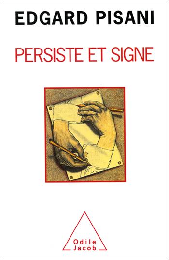 Persiste et signe