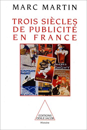 Trois Siècles de publicité en France