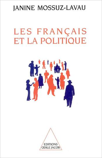 Français et la Politique (Les) - Enquête sur une crise