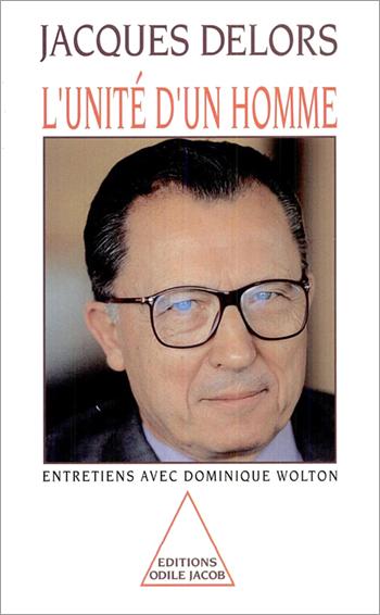 Unité d'un homme (L') - Entretiens avec Dominique Wolton