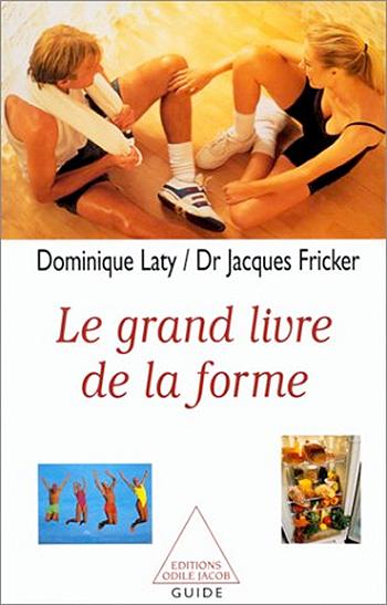 Grand Livre de la forme (Le)