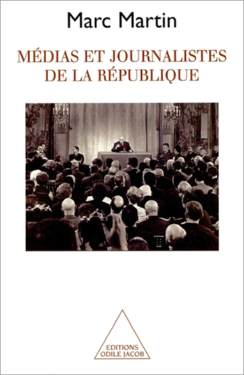 Médias et Journalistes de la République