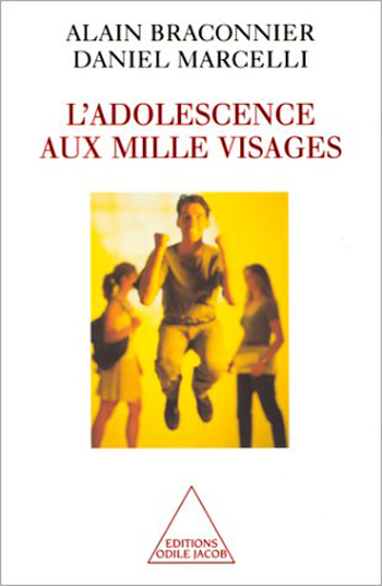 Adolescence aux mille visages (L' )