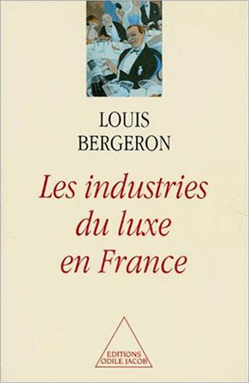 Les Industries de luxe en France
