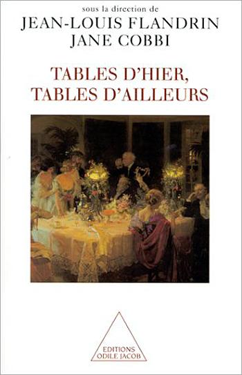 Tables d'hier, Tables d'ailleurs