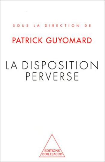 Disposition perverse polymorphe (La)