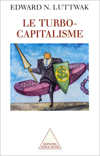 Turbo-Capitalisme (Le)