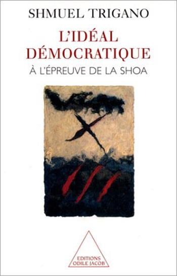 L' Idéal démocratique à l'épreuve de la Shoa