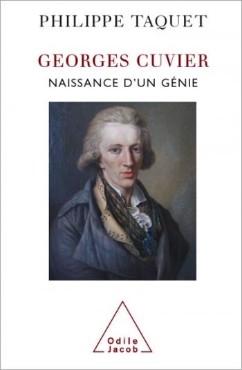 Georges Cuvier - Naissance d'un génie