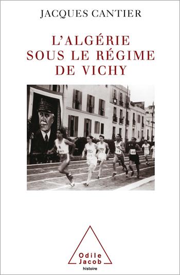 Algérie sous le régime de Vichy (L')