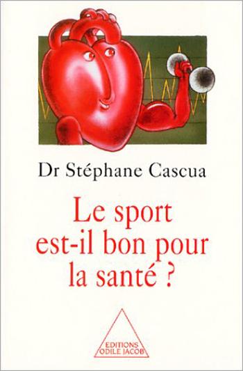 sport est-il bon pour la santé ? (Le)