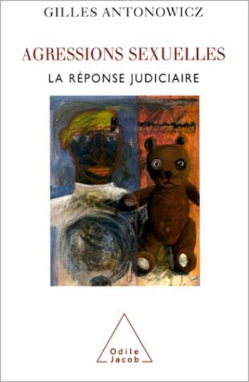Agressions sexuelles - La réponse judiciaire