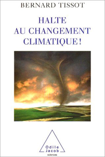 Halte au changement climatique !