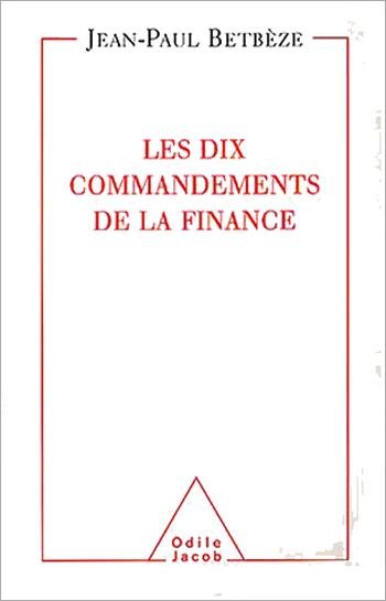 Dix Commandements de la finance (Les)