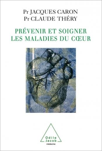 Prévenir et soigner les maladies du cœur