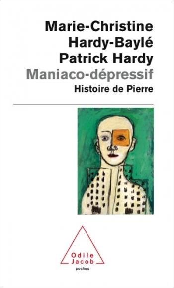 Maniaco-dépressif - Histoire de Pierre