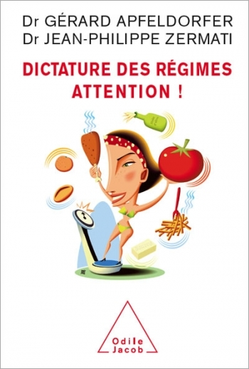 Dictature des régimes. Attention !