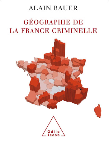 Géographie de la France criminelle