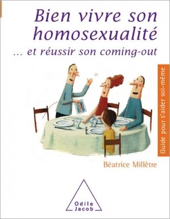 Bien vivre son homosexualité - ... et réussir son coming-out