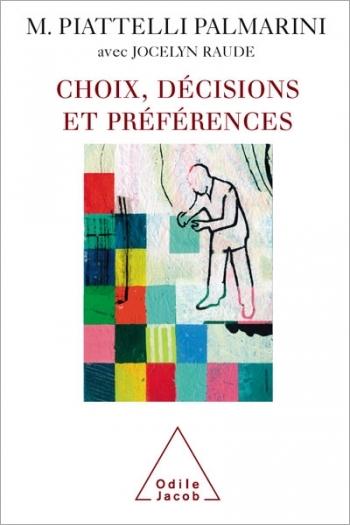 Choix, décisions et préférences