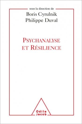 Psychanalyse et Résilience