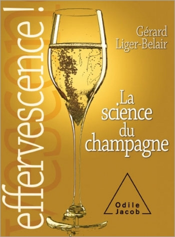 Effervescence - La science du champagne