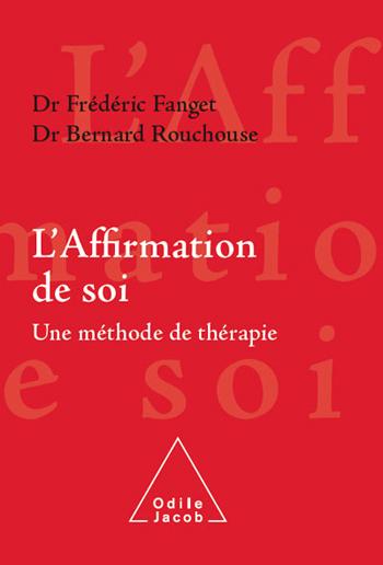 Affirmation de soi (L') - Une méthode de thérapie