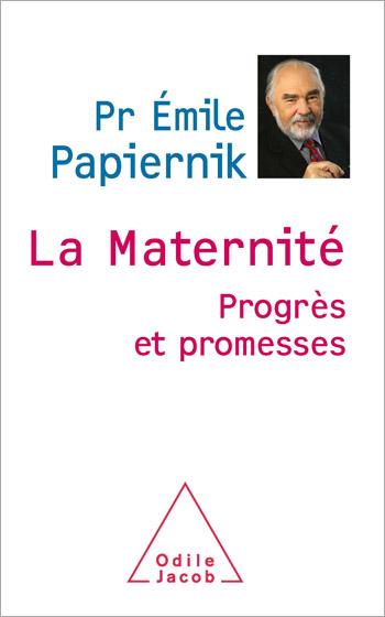 Maternité (La) - Progrès et promesses