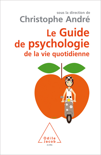 Guide de psychologie de la vie quotidienne (Le)