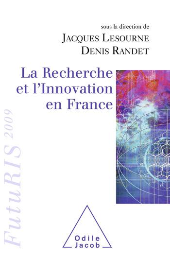 Recherche et l'Innovation en France (La) - FutuRIS 2009