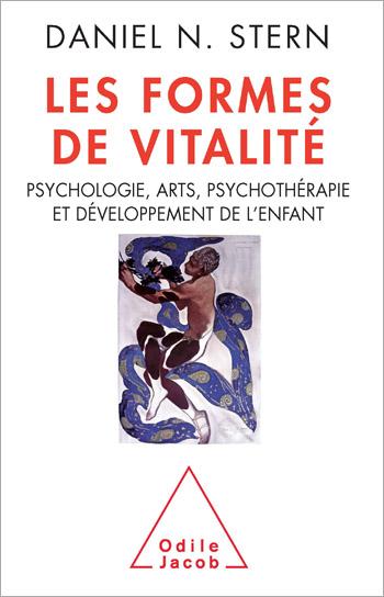 Formes de vitalité (Les) - Psychologie, arts, psychothérapie et développement de l'enfant