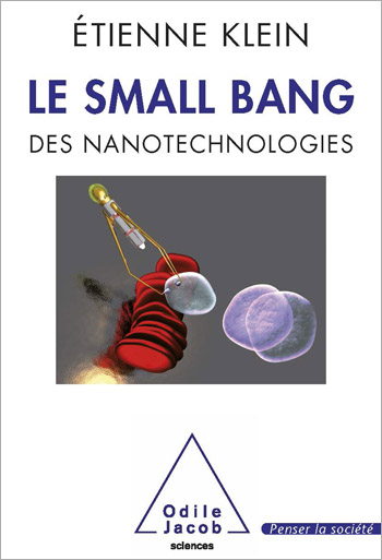 Small Bang (Le) - des nanotechnologies