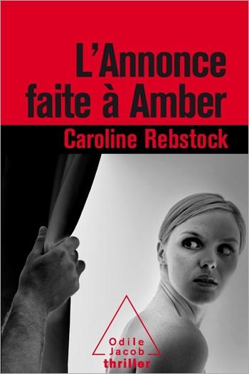 Annonce faite à Amber (L')