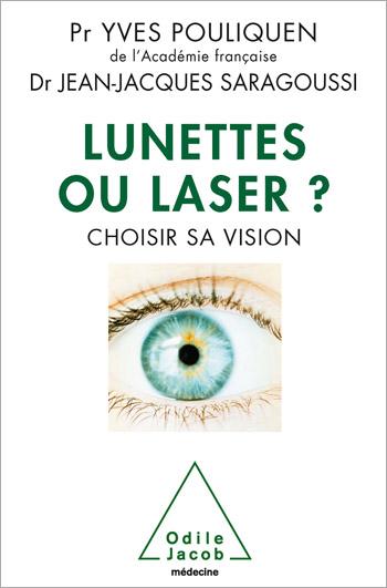 Lunettes ou laser ? - Choisir sa vision