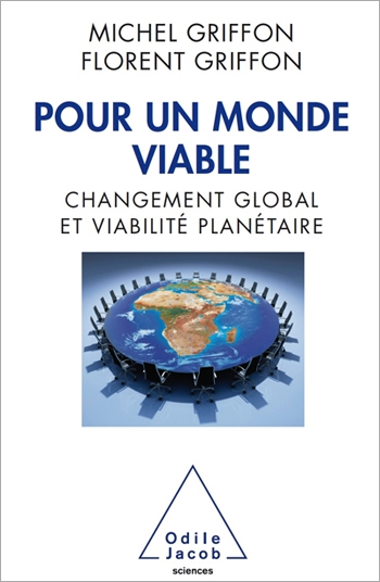 Pour un monde viable - Changement global et viabilité planétaire