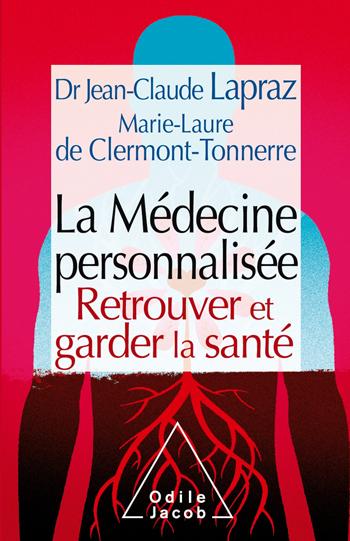Médecine personnalisée (La) - Retrouver et garder la santé