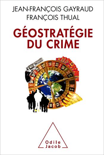 Géostratégie du crime