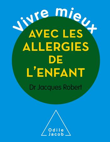 Vivre mieux avec les allergies de l'enfant