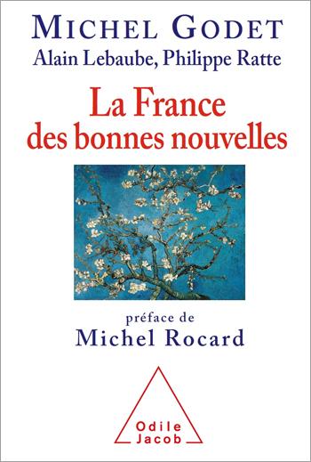 France des bonnes nouvelles (La)
