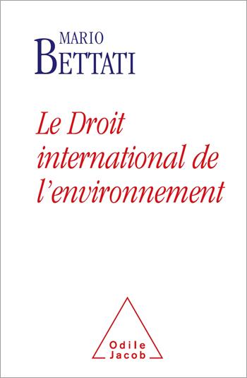 Droit international de l'environnement (Le)