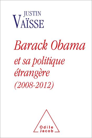 Barack Obama et sa politique étrangère (2008-2012)