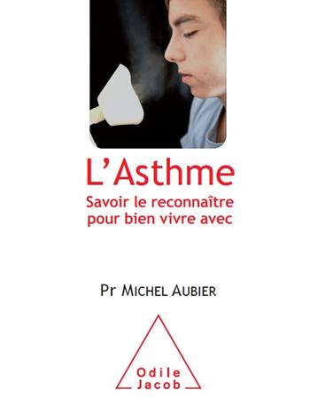 Asthme (L') - Savoir le reconnaître pour bien vivre avec
