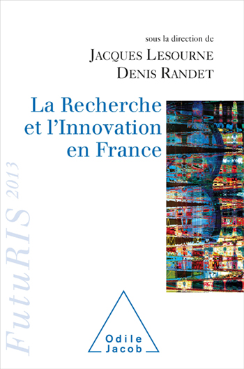 Recherche et l'Innovation en France (La) - FutuRIS 2013